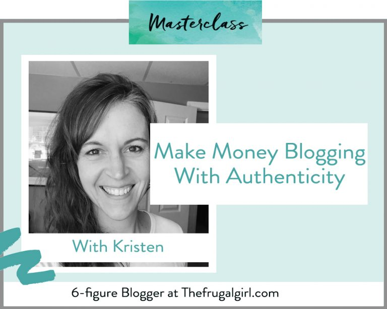 Make money blogging with authenticity